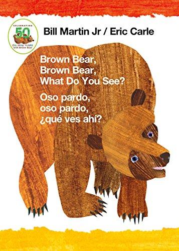Brown Bear, Brown Bear, What Do You See? / Oso pardo, oso pardo, ¿qué ves ahí? (Bilingual board book - English / Spanish) (Brown Bear and Friends) (English Edition)