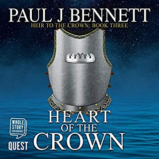 Heart of the Crown     Heir to the Crown, Book 3              By:                                                                                                                                 Paul J. Bennett                               Narrated by:                                                                                                                                 Greg Patmore                      Length: 13 hrs and 2 mins     1 rating     Overall 4.0