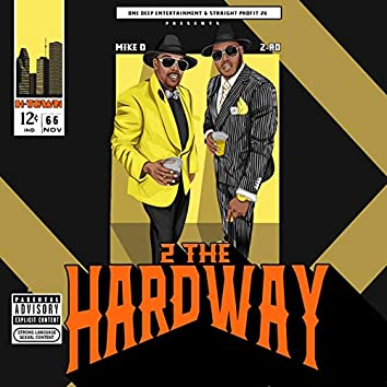 2 The Hardway