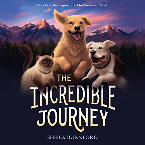 The Incredible Journey Audiobook By Sheila Burnford cover art
