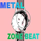 Metal zone beat