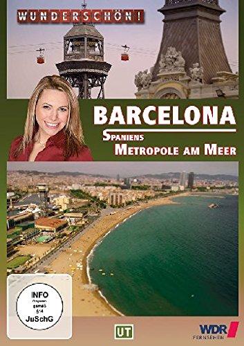 Wunderschön! - Barcelona - Spaniens Metropole am Meer