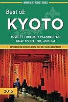 Wanderlust Pocket Guides 2015 Best of Kyoto