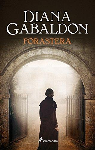 Outlander 1. Forastera (Spanish Edition) by Diana Gabaldon (2015-11-30)