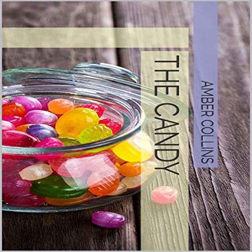 The Candy Audiobook By Amber Collins cover art