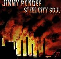 Steel City Soul by Jimmy Ponder (1998-06-23)
