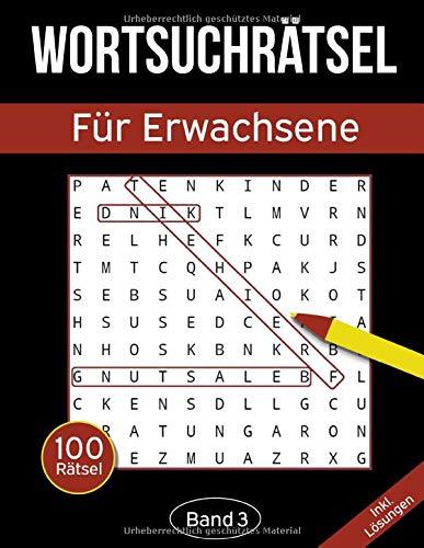 Wortsuchrätsel für Erwachsene: Wortsuchspiel Heft mit 2000 versteckten Wörtern in 100 Buchstabenrätseln - Band 3