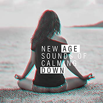 New Age Sounds of Calming Down: Relaxing 2019 New Age Music, Soothing Melodies for Stress Relief, Rest After Tough Day & Good Sleep