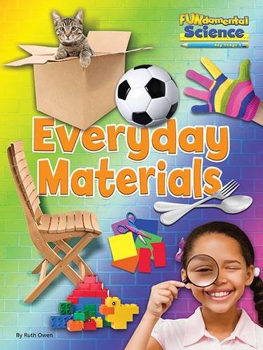 Fundamental Science Key Stage 1: Everyday Materials 2016 (Fundamental Science Ks1)