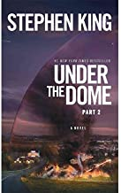 Under the Dome: Part 2: A Novel (Paperback) - Common