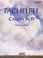 パッヘルベル:カノン/ペータース社/バイオリンとピアノ