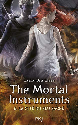6. The Mortal Instruments, La cité du feu sacré