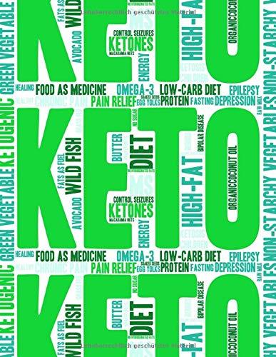 Keto-Diät Planer: 100 Tage Ketogene Diät Premium-Journal zum ausfüllen - Gesünder leben und abnehmen mit der richtigen Planung (Lebensmittel, Tipps & Tricks)
