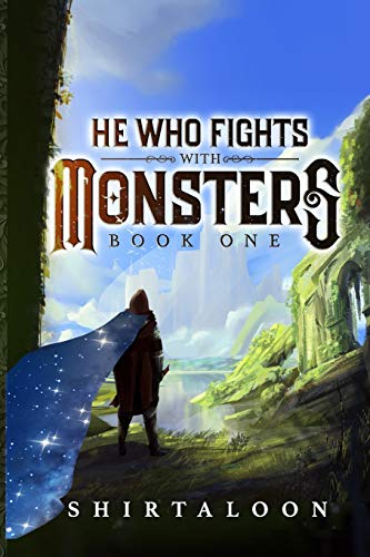 Compare Textbook Prices for He Who Fights with Monsters: A LitRPG Adventure  ISBN 9798712811786 by Shirtaloon