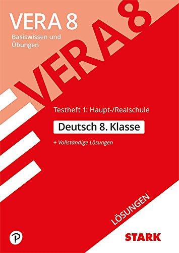 STARK Lösungen zu VERA 8 Testheft 1: Haupt-/Realschule - Deutsch