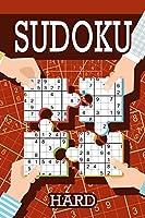 Sudoku - Hard: Sudoku Hard Puzzle Books Including Instructions and Answer Keys, 200 Hard Puzzles