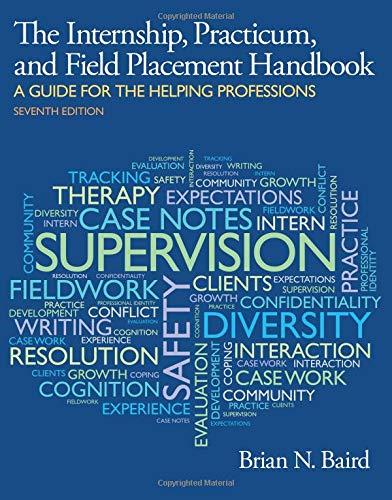 Internship, Practicum, and Field Placement Handbook (7th Edition)