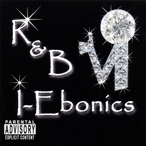 I-Ebonics [Explicit]