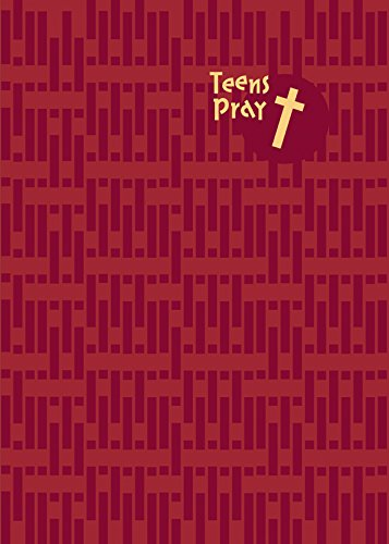 Teens Pray: Conversations with God (English Edition)