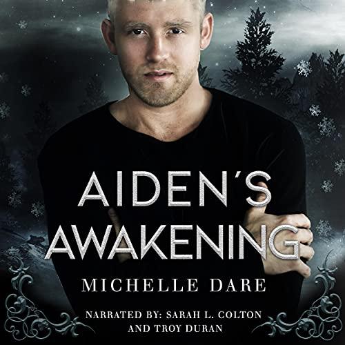 Aiden's Awakening Audiobook By Michelle Dare cover art