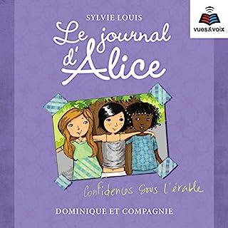 Le journal d'Alice tome 3. Confidences sous l'érable                   Auteur(s):                                                                                                                                 Sylvie Louis                               Narrateur(s):                                                                                                                                 Aurélie Aubry                      Durée: 3 h et 49 min     Pas de évaluations     Au global 0,0