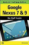 Google Nexus 7 & 9 (Android 5 Lollipop Edition) (English Edition)