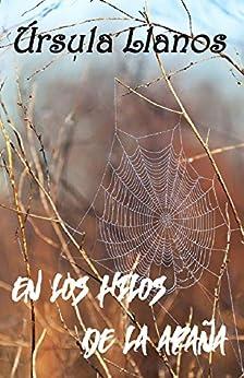 En los hilos de la araña de [Úrsula Llanos]