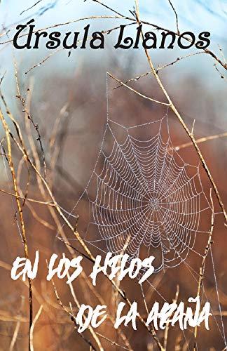 En los hilos de la araña