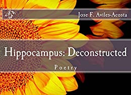Hippocampus: Deconstructed: Poetry