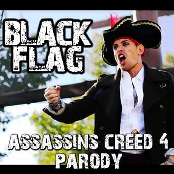 Black Flag (Assassin's Creed 4 Parody)