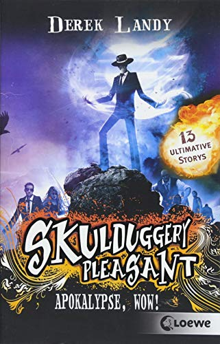 Price comparison product image Skulduggery Pleasant - Apokalypse,  Wow!: 13 ultimative Storys