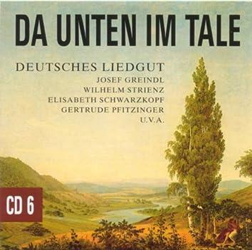 Da Unten Im Tale (Deutsches Liedgut)