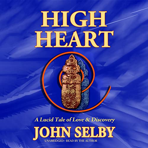 High Heart Audiobook By John Selby cover art