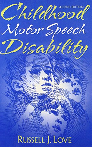Childhood Motor Speech Disability (2nd Edition)