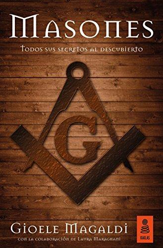 Masones: Todos sus secretos al descubierto (KNF nº 21)