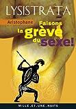 Lysistrata, faisons la grève du sexe - (La grève du sexe) (La Petite Collection t. 548) - Format Kindle - 2,99 €