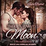 Under a Harvest Moon: Westin Pack, Book 6