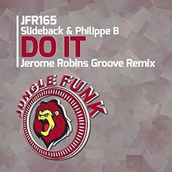 Do It (Jerome Robins Groove Remix)