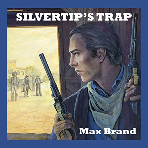 Silvertip's Trap audiobook cover art