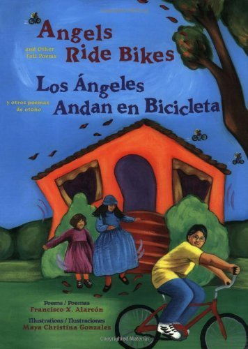 Angels Ride Bikes: And Other Fall Poems / Los Angeles Andan en...