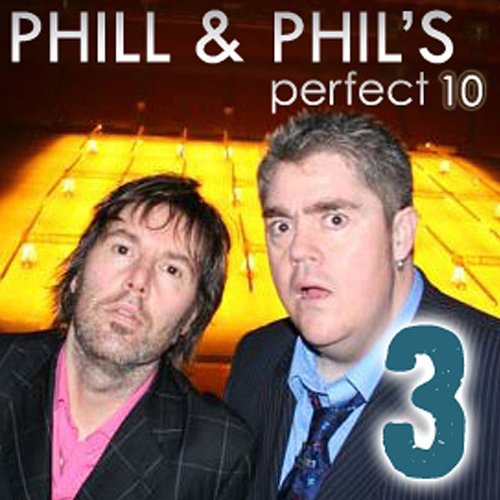 The Perfect Ten with Phill Jupitus and Phil Wilding, Volume 3 Titelbild