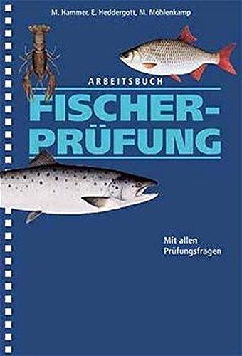 Arbeitsbuch Fischerprüfung: Mit allen Prüfungsfragen