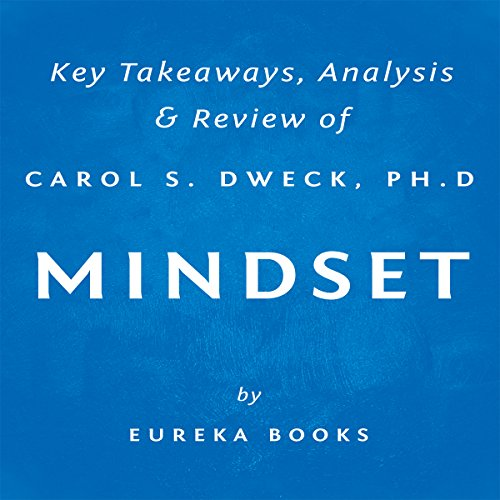 Mindset: The New Psychology of Success by Carol S. Dweck, PhD cover art