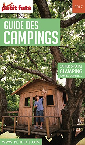 CAMPING 2017 Petit Futé (THEMATIQUES) (French Edition)