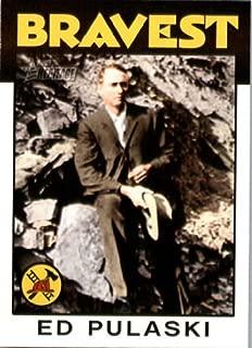 2009 Topps American Heritage Heroes #33 Ed Pulaski The Bravest/Baseball Card in -