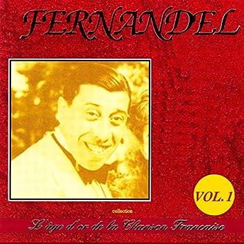 L'âge d'or de la chanson française : Fernandel, Vol. 1
