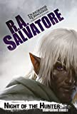 Night of the Hunter (The Legend of Drizzt)