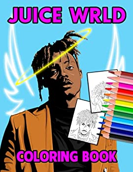 Juice Wrld Coloring Book  Interesting coloring book suitable for all ages helping to reduce stress after studying working tiring.– 30+ GIANT Great Pages with Premium Quality Images.