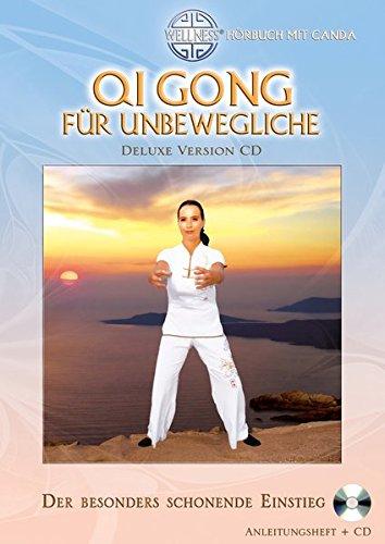 Qi Gong für Unbewegliche (Deluxe Version CD): Der besonders schonende Einstieg - Hörbuch mit Canda (Qi Gong & Tai Chi / Qi Gong Kurse für Anfänger)