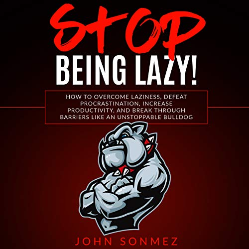 Stop Being Lazy audiobook cover art